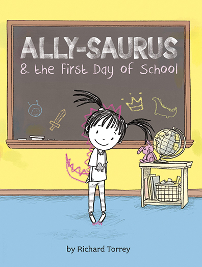 "Ally-Saurus & the First Day of School"" by Richard Torrey; c.2015 ..."